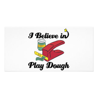 i believe in play dough photo card