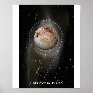 I Believe In Pluto Poster