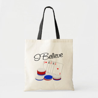 I believe in Poker Bags