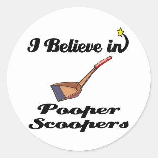i believe in pooper scoopers classic round sticker