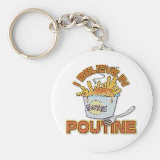 I Believe In Poutine Keychains