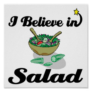 i believe in salad poster
