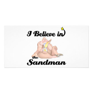i believe in sandman photo card
