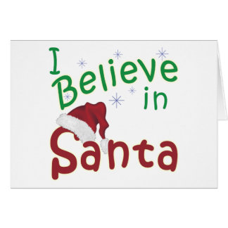 I Believe in Santa Card