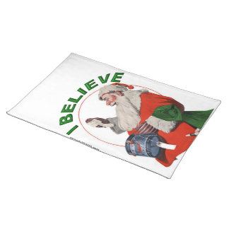I BELIEVE IN SANTA CLAUS CLOTH PLACEMAT