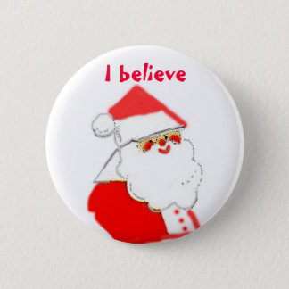I Believe in Santa Clause Button