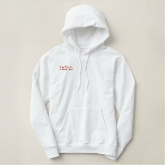 I Believe in Santa Embroidery Embroidered Hoodie