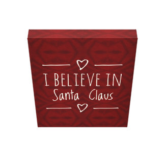 I Believe In Santa Holiday Decor