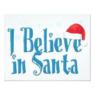 I Believe in Santa 4.25x5.5 Paper Invitation Card