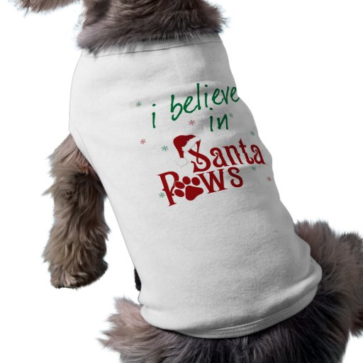 I Believe in Santa Paws Doggie Tee