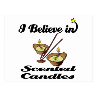 i believe in scented candles postcards