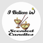 i believe in scented candles round stickers
