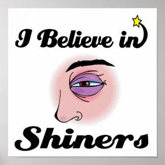 i believe in shiners print