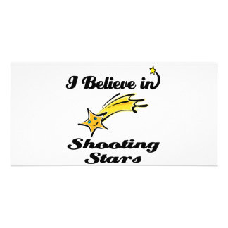 i believe in shooting stars photo card