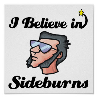 i believe in sideburns poster
