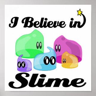 i believe in slime poster