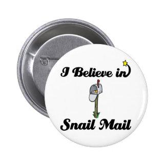 i believe in snail mail 2 inch round button