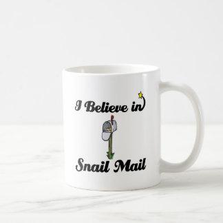 i believe in snail mail coffee mug