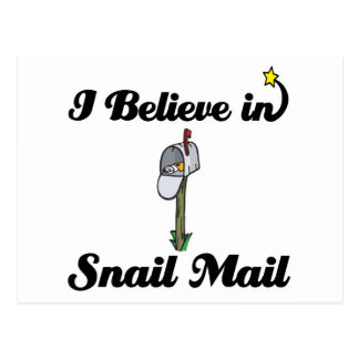 i believe in snail mail postcards