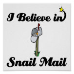 i believe in snail mail poster