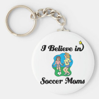 i believe in soccer moms key chains