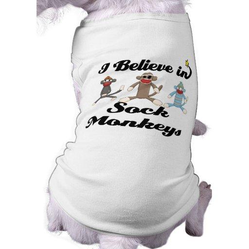 i believe in sock monkeys dog tee shirt