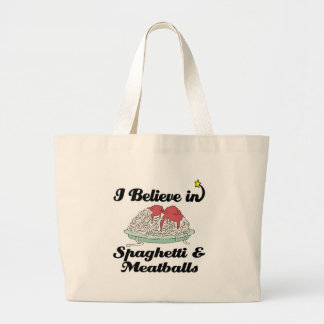 i believe in spaghetti and meatballs tote bags
