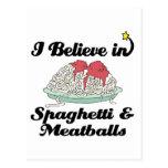 i believe in spaghetti and meatballs postcard