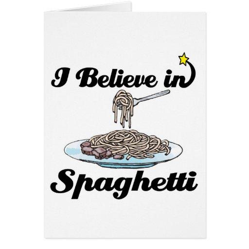 i believe in spaghetti card