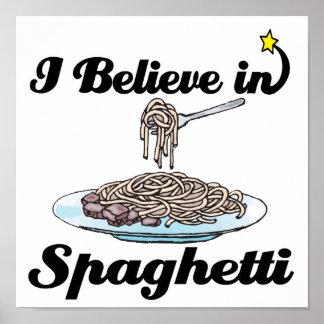i believe in spaghetti poster