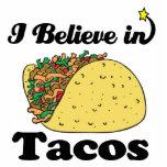 i believe in tacos standing photo sculpture