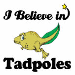 i believe in tadpoles cut out