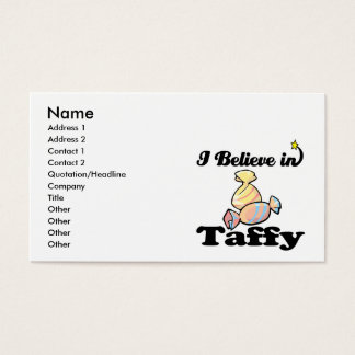 i believe in taffy business card
