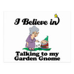 i believe in talking to garden gnome postcard