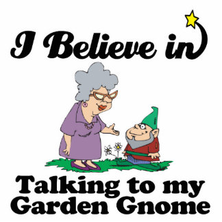 i believe in talking to garden gnome standing photo sculpture