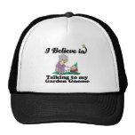 i believe in talking to garden gnome trucker hats