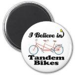 i believe in tandem bikes magnet