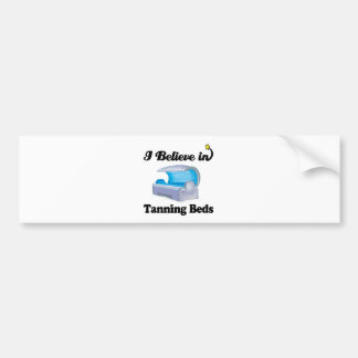i believe in tanning beds car bumper sticker