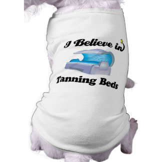 i believe in tanning beds doggie t-shirt