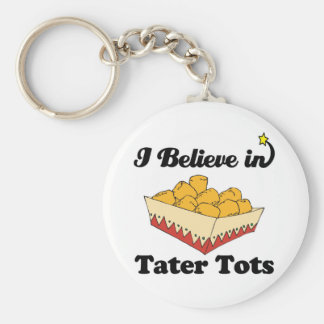 i believe in tater tots basic round button keychain