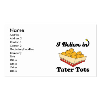 i believe in tater tots business card templates