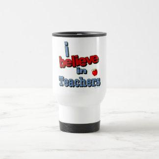 I believe in teachers coffee mug