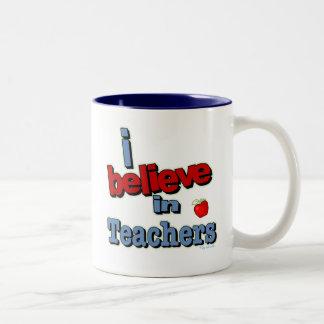 I believe in teachers mugs