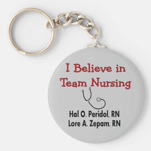 I believe in TEAM Nursing--Hilarious Nurse Gifts Basic Round Button Keychain