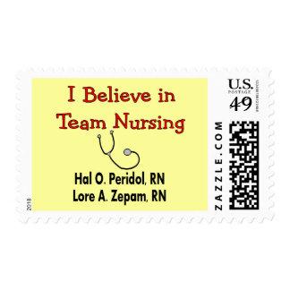 I believe in TEAM Nursing--Hilarious Nurse Gifts Stamps
