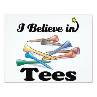 i believe in tees 4.25x5.5 paper invitation card