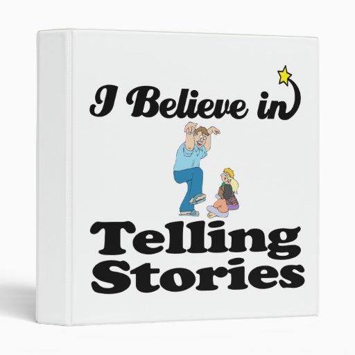 i believe in telling stories binder