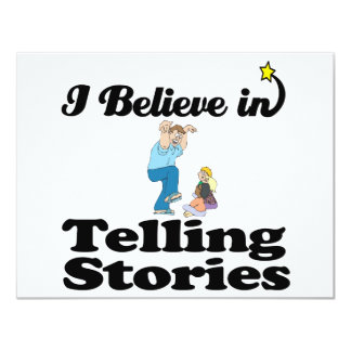 """i believe in telling stories 4.25"""" x 5.5"""" invitation card"""