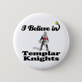 i believe in templar knights button