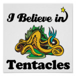 i believe in tentacles posters